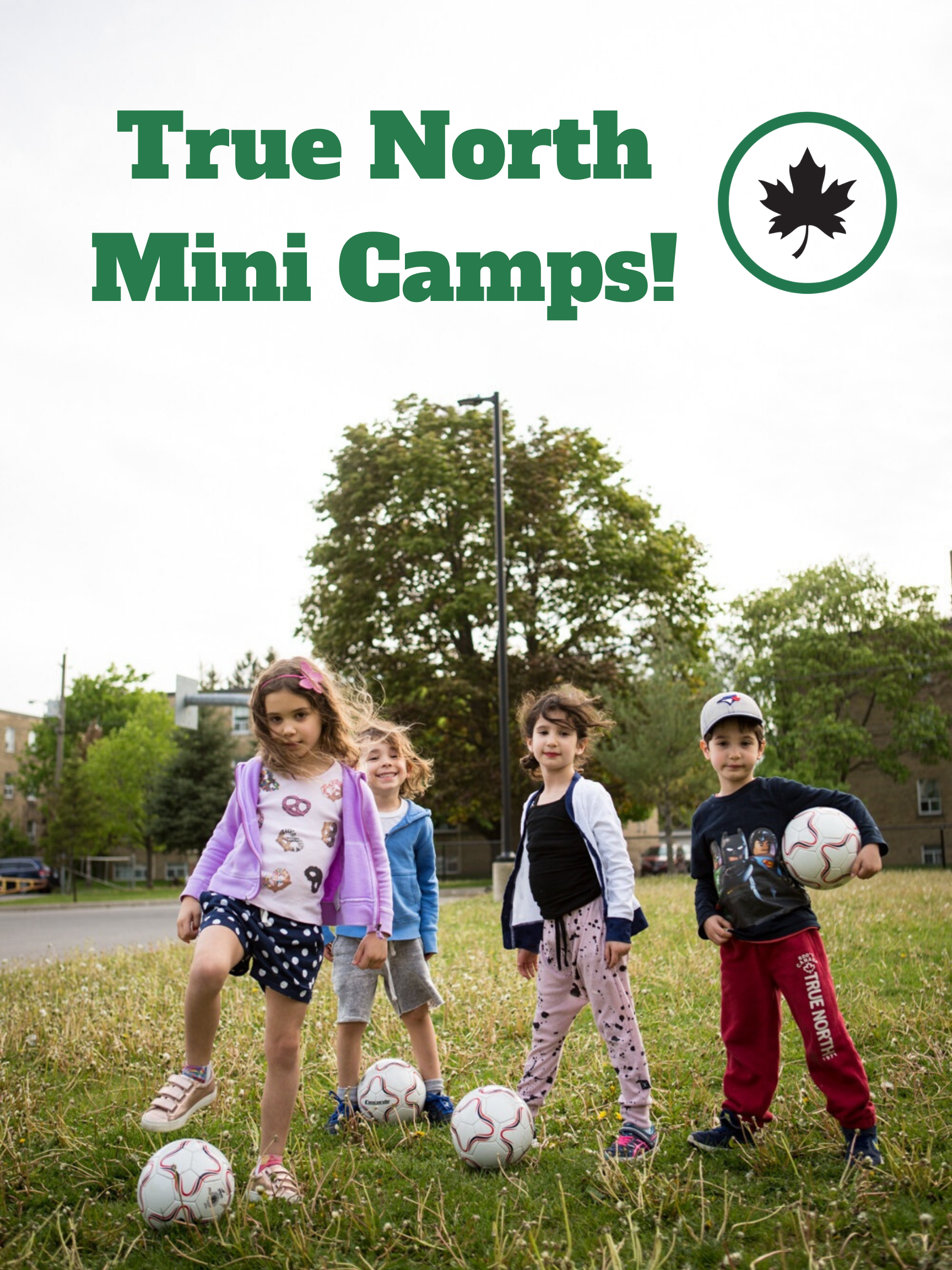 True North Mini Camps!
